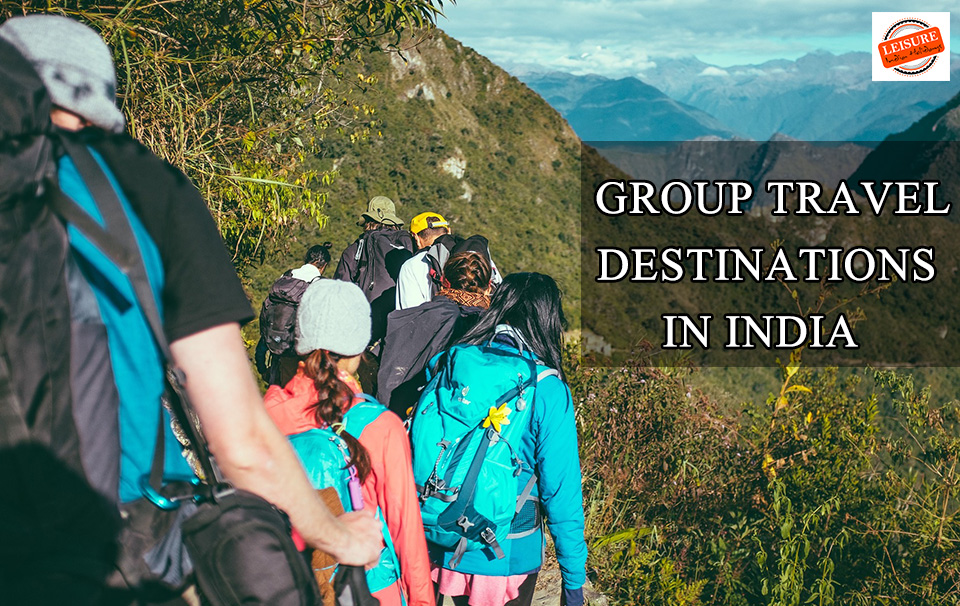 Group Travel destinations in india